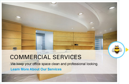 Commercial Services - We keep your office space clean and professional looking.