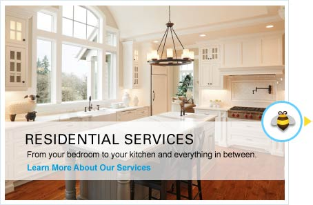 Residential Services - From your bedroom to your kitchen and everything in between.